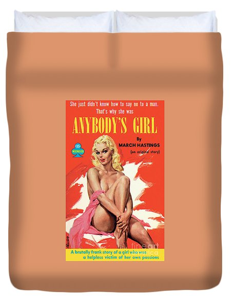 Anybody's Girl Duvet Cover