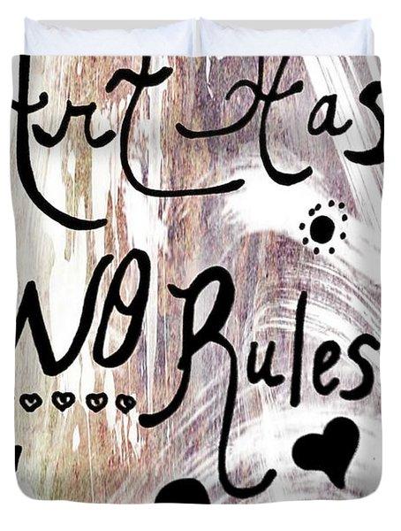 Art Has No Rules Duvet Cover