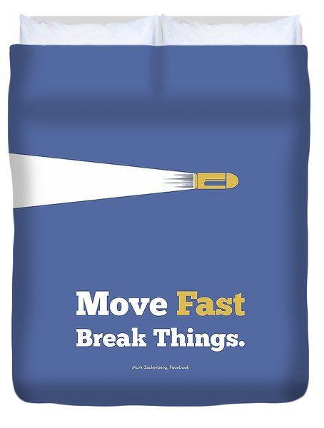 Move Fast Break Thing Life Motivational Typography Quotes Poster Duvet Cover