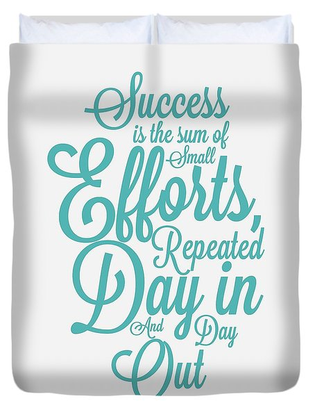 Success Inspirational Quotes Poster Duvet Cover