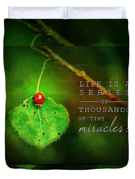 Ladybug On Leaf Thousand Miracles Quote Duvet Cover