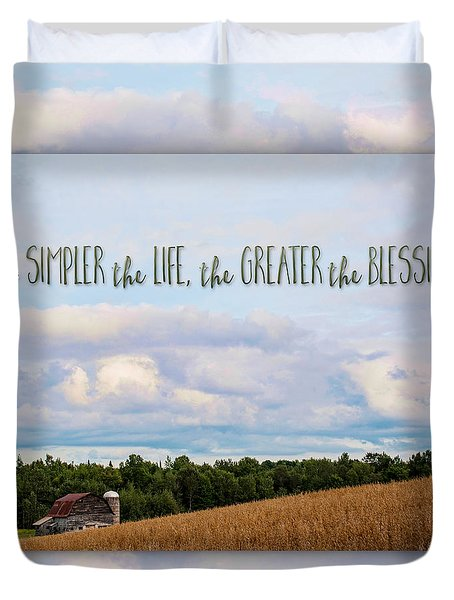 The Simpler Life Duvet Cover