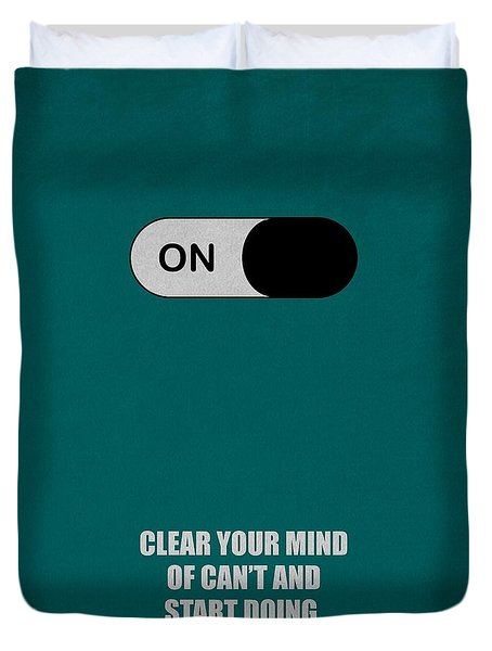 Clear Your Mind Of Cant And Start Doing Life Motivational Quotes Poster Duvet Cover
