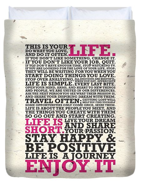 This Is Your Life Do What You Love Inspirational Quotes Poster Duvet Cover