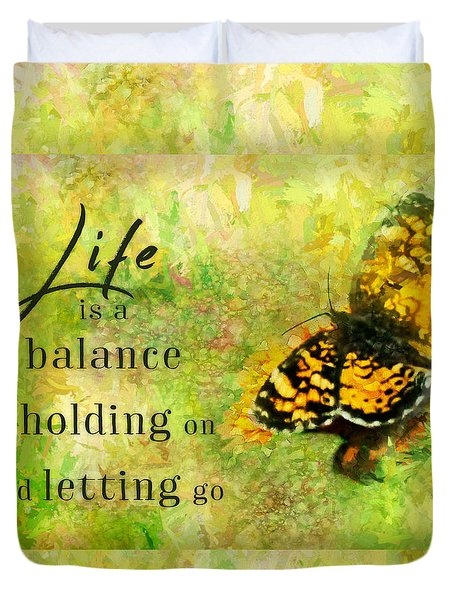 Life Is A Balance Duvet Cover