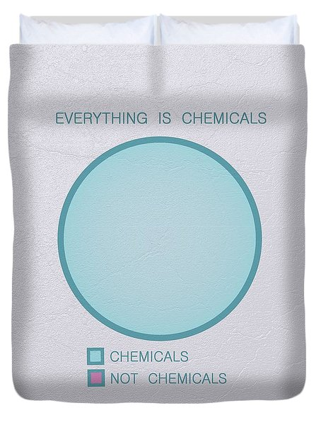Everything Is Chemicals Duvet Cover by Ivana Westin