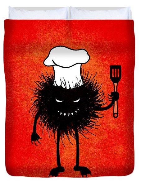 Evil Bug Chef Loves To Cook Duvet Cover