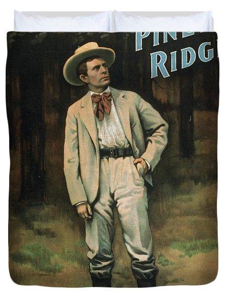At Piney Ridge The Play 1897 Duvet Cover