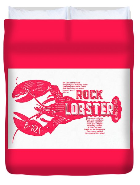 B-52s Rock Lobster Lyric Poster Duvet Cover by Edward Fielding