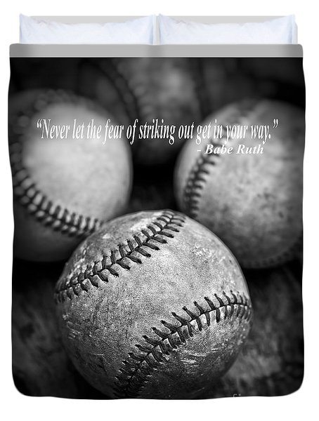 Babe Ruth Quote Duvet Cover
