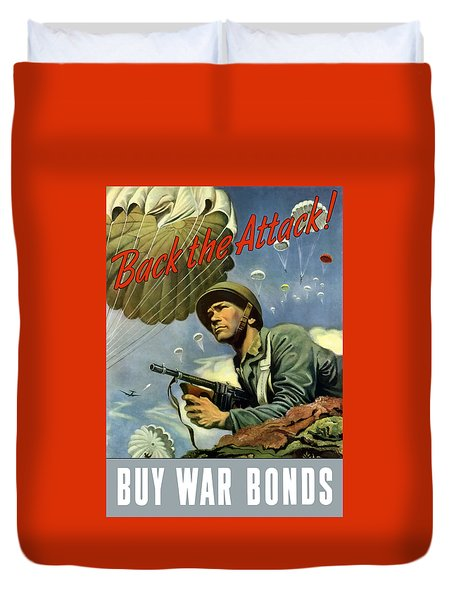 Back The Attack Buy War Bonds Duvet Cover