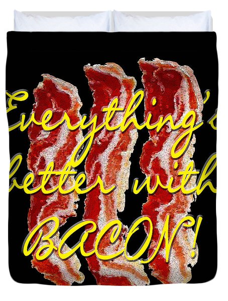 Bacon Duvet Cover by Methune Hively