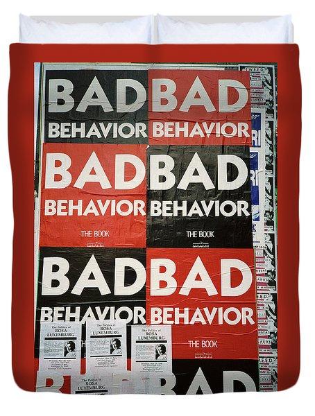 Bad Behavior Duvet Cover