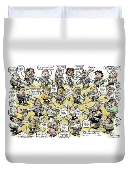 Bad Guys Watch Out Duvet Cover