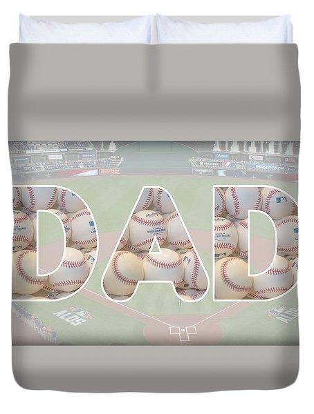 Baseball Dad Duvet Cover