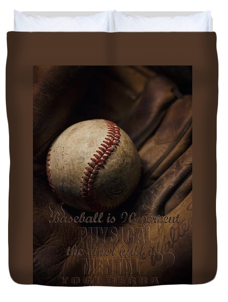 Baseball Yogi Berra Quote Duvet Cover