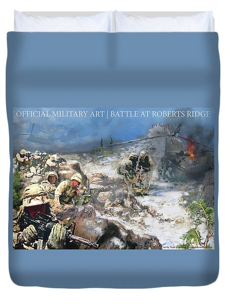 Battle At Roberts Ridge Duvet Cover by Todd Krasovetz