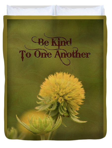 Duvet Cover featuring the mixed media Be Kind To One Another by Trish Tritz