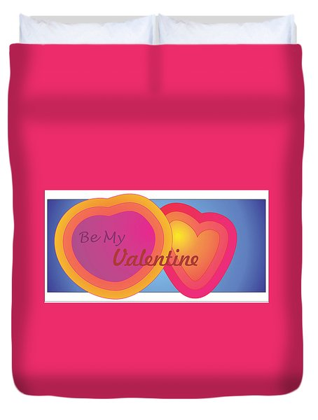 Be My Valentine Card Duvet Cover