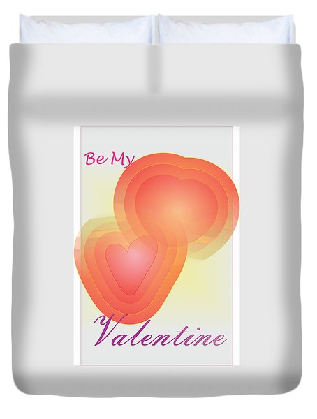 Duvet Cover featuring the digital art Be My Valentine by Sherril Porter