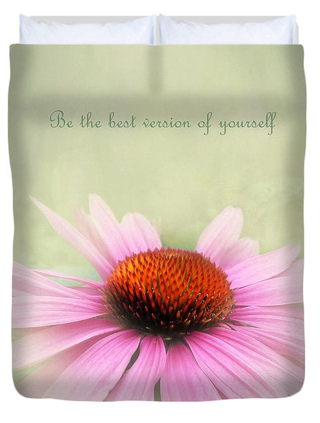 Be The Best Version Of Yourself Duvet Cover
