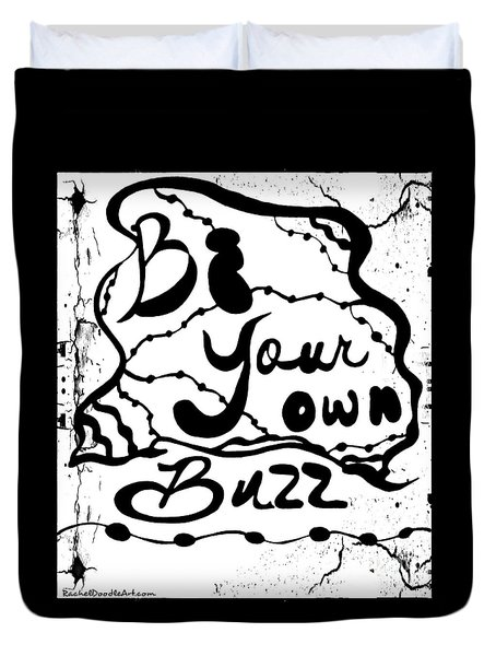 Be Your Own Buzz Duvet Cover