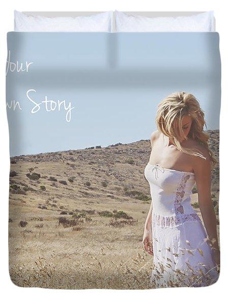 Duvet Cover featuring the photograph Be Yourself Inspirational Art by Gigi Ebert