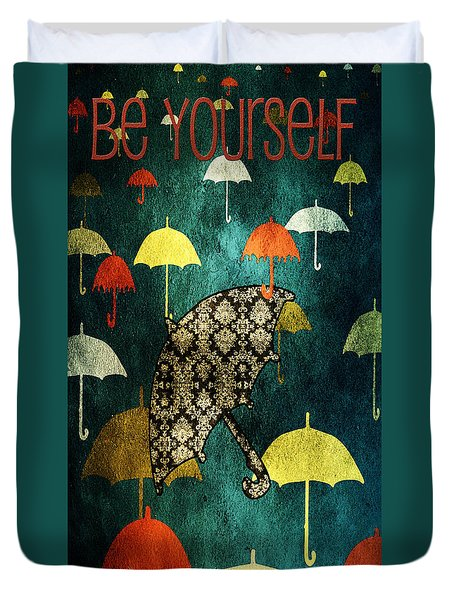 Be Yourself - Large Format Duvet Cover