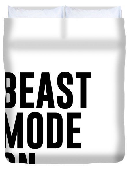 Beast Mode On - Gym Quotes 1 - Minimalist Print - Typography - Quote Poster Duvet Cover
