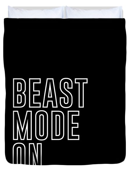 Beast Mode On - Gym Quotes - Minimalist Print Duvet Cover