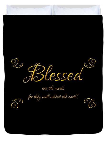 Beatitudes Blessed Are The Meek For They Will Inherit The Earth Duvet Cover