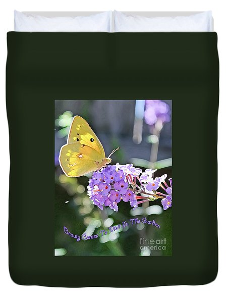 Beauty Comes To Visit Duvet Cover