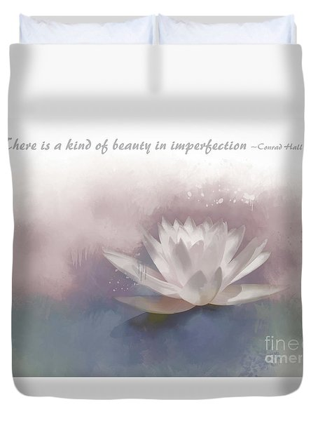 Beauty In Imperfection Duvet Cover by Renee Trenholm