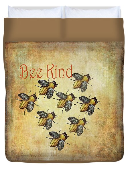 Bee Kind Duvet Cover by Kandy Hurley