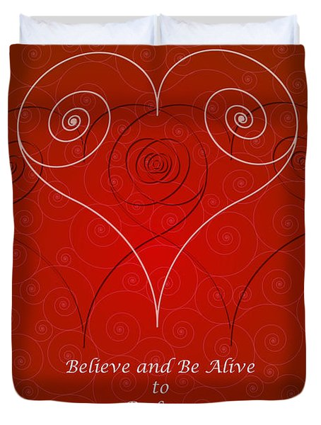 Believe And Be Alive Duvet Cover