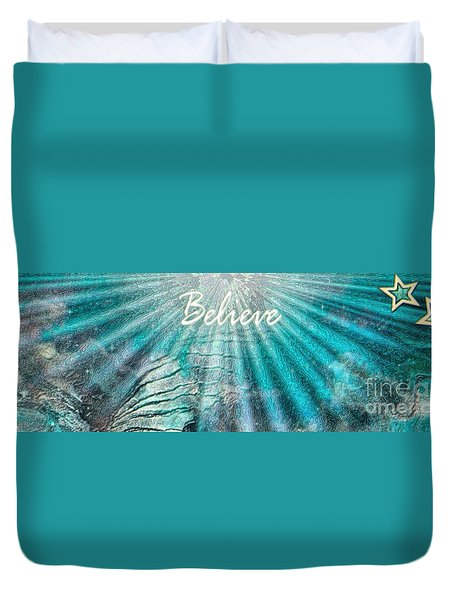 Believe By Sherri Of Palm Springs Duvet Cover