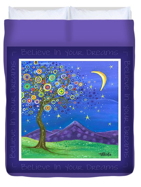 Duvet Cover featuring the painting Believe In Your Dreams - Inspire by Tanielle Childers