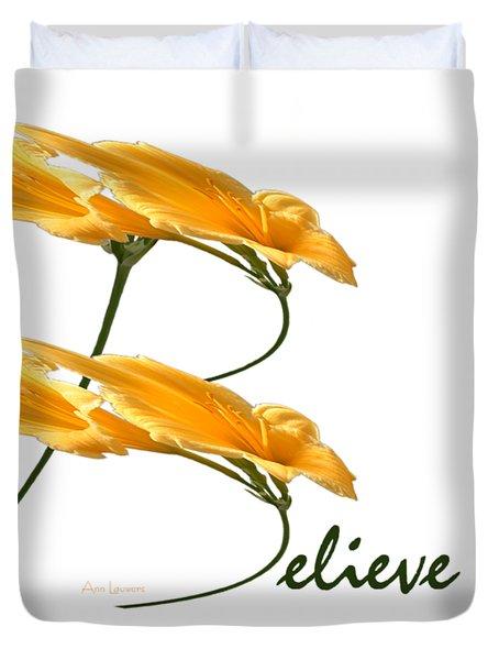 Believe Shirt Duvet Cover