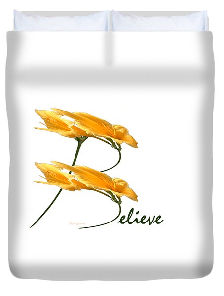 Believe Shirt Duvet Cover by Ann Lauwers
