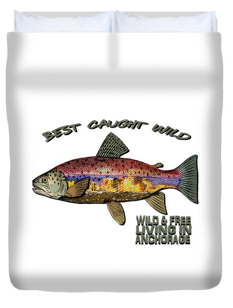 Duvet Cover featuring the digital art Fishing - Best Caught Wild - On Light No Hat by Elaine Ossipov
