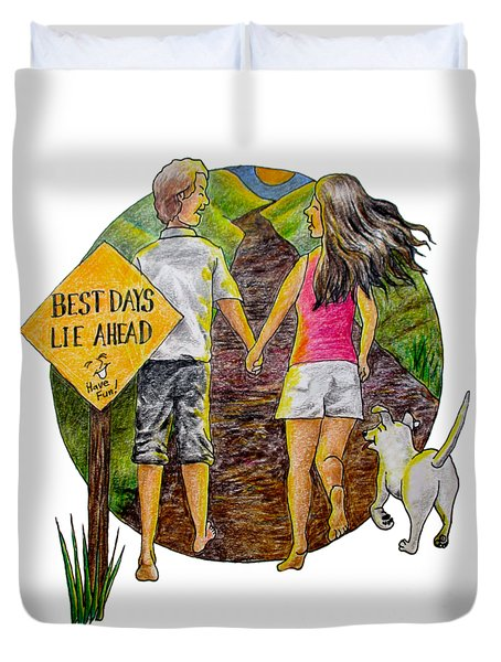 Best Days Lie Ahead Duvet Cover