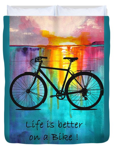 Better On A Bike Duvet Cover