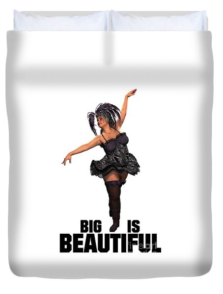 Big Is Beautiful Duvet Cover by Esoterica Art Agency