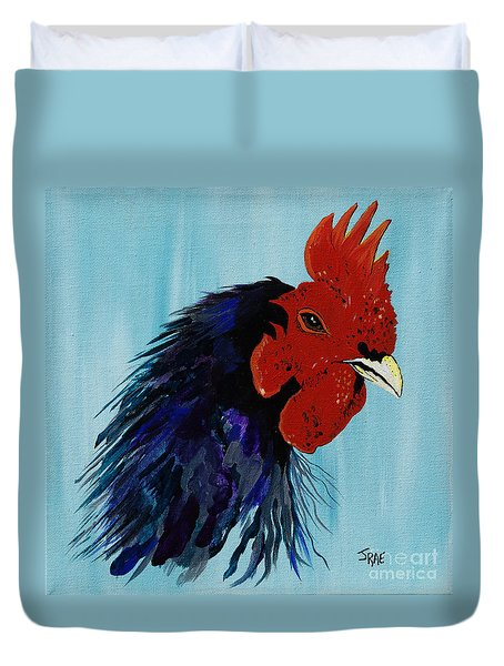 Duvet Cover featuring the painting Billy Boy The Rooster by Janice Rae Pariza