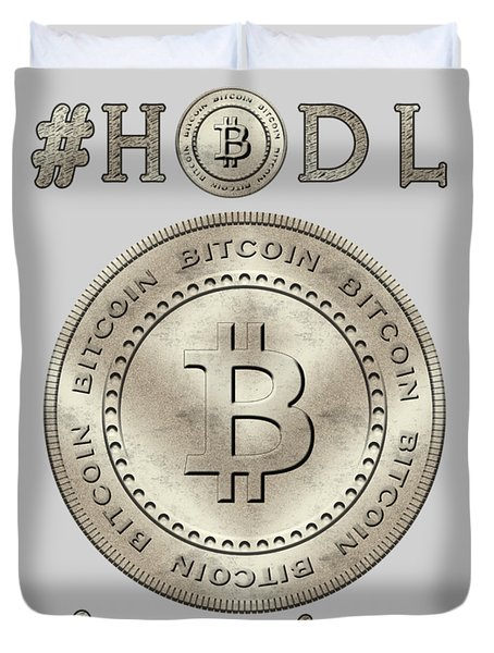 Bitcoin Symbol Hodl Quote Typography Duvet Cover