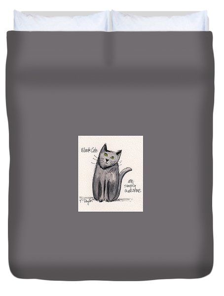 Black Cats Are Simply Awesome Duvet Cover
