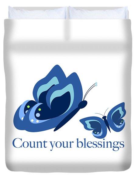 Blue Butterflies Count Your Blessings Duvet Cover