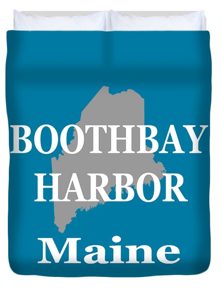 Duvet Cover featuring the photograph Boothbay Harbor Maine State City And Town Pride  by Keith Webber Jr