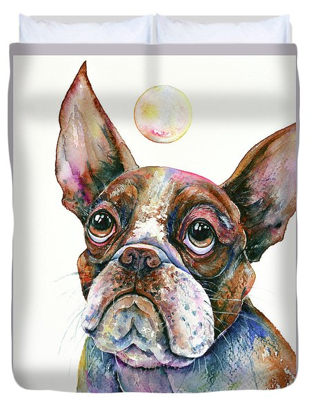Duvet Cover featuring the painting Boston Terrier Watching A Soap Bubble by Zaira Dzhaubaeva