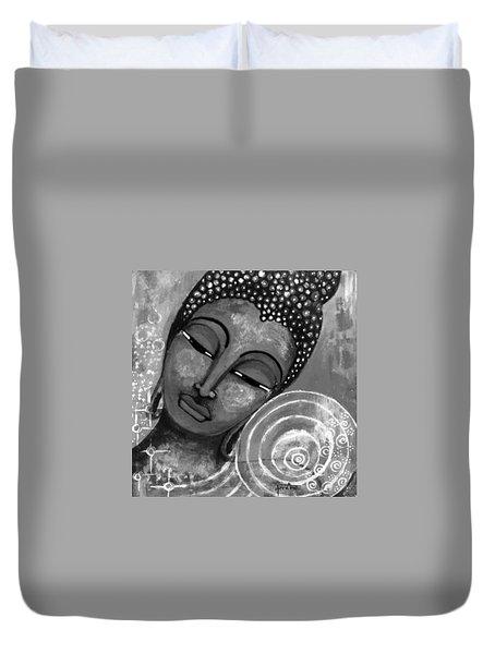 Buddha In Grey Tones Duvet Cover by Prerna Poojara